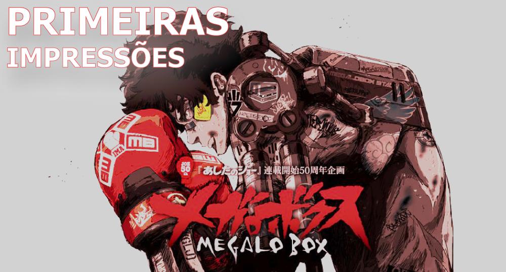 imagem de capa do MegaloBox