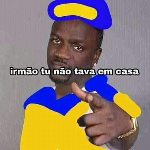 """imagem de um meme do Akon em que diz: """"Irmão tu nao tava em casa"""""""