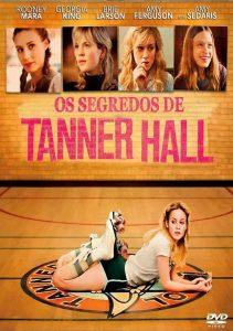 2009 - Os Segredos de Tanner Hall